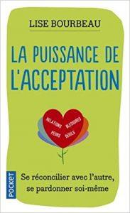 la puissance de l'acceptation avis Lise Bourbeau