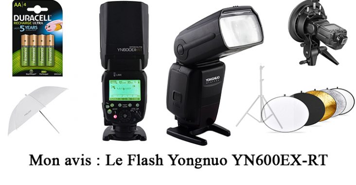 avis flash Yongnuo YN600EX-RT