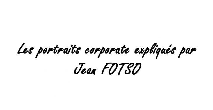 portraits corporate c'est quoi