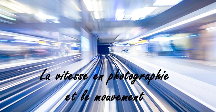 vitesse en photographie
