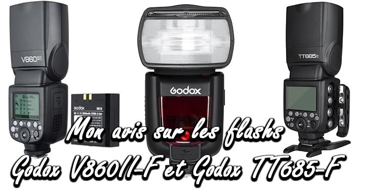 Test Godox TT685-F et Test Godox V860II-F