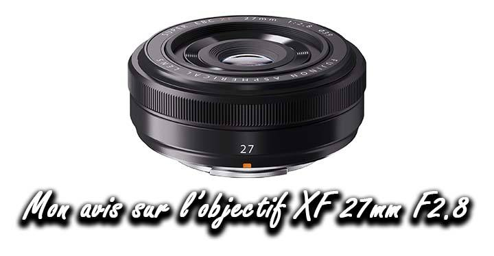 avis XF 27mm F2.8 Fuji