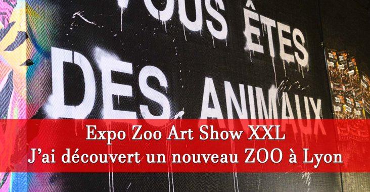 Exposition Zoo Art Show 2020 à Lyon