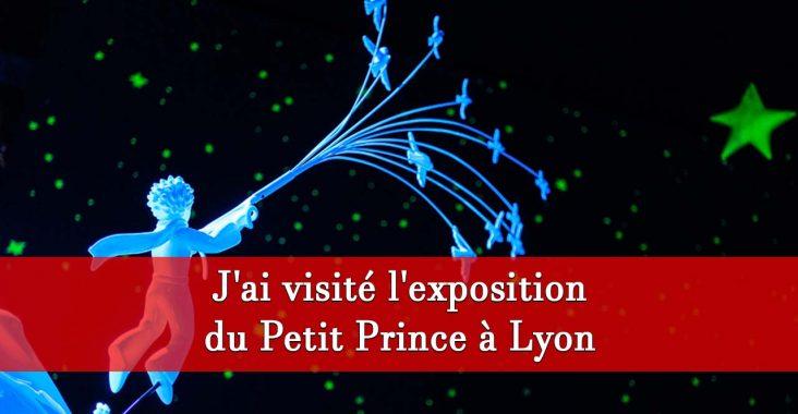 Expo Antoine de Saint-Exupery à Lyon