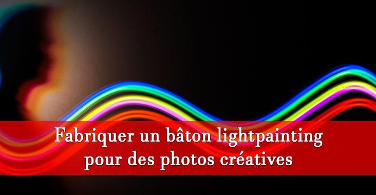 créer accessoire lightpainting