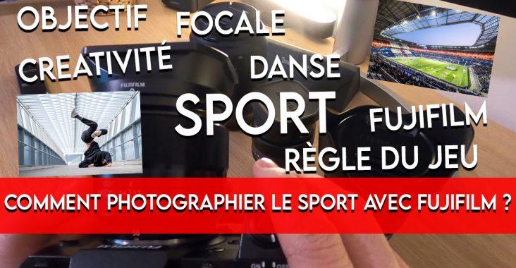 faire des photos de sport au Fujifilm